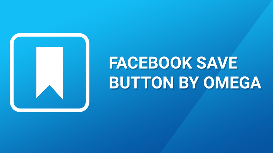 Facebook Save Button by Omega