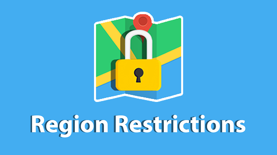 Region Restrictions